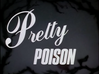 Pretty_Poison-Title_Card