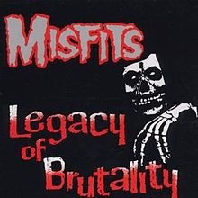 220px-Misfits_-_Legacy_of_Brutality_cover