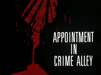Appointment_In_Crime_Alley-Title_Card