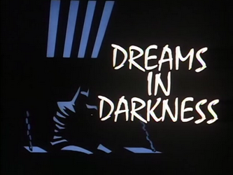 Dreams_in_Darkness-Title_Card