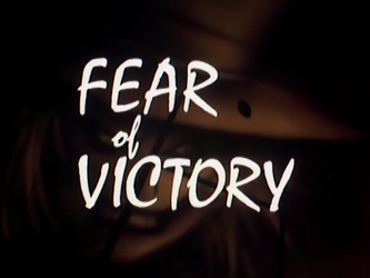 Fear_of_Victory-Title_Card
