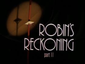 Robin's_Reckoning_Part_II