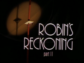 Robin's_Reckoning_Part_II