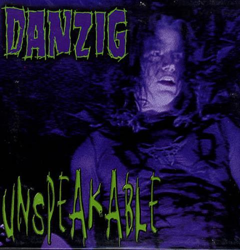 DANZIG_UNSPEAKABLE-152608