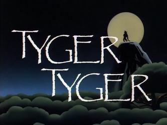 Tyger_Tyger-Title_Card