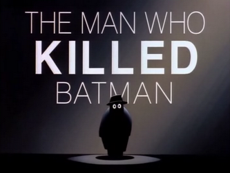 man who killed batman
