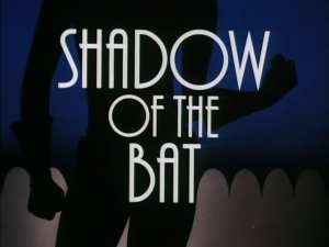 Shadow_of_the_Bat_Part_I